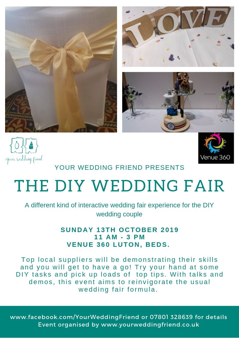 The image shows the advert for the DIY Wedding Fair and includes details such as the venue being Venue 360 in Luton, Bedfordshire on Sunday 13th October 11am - 3pm and with free entry. Other details can be found in the main body of this blog