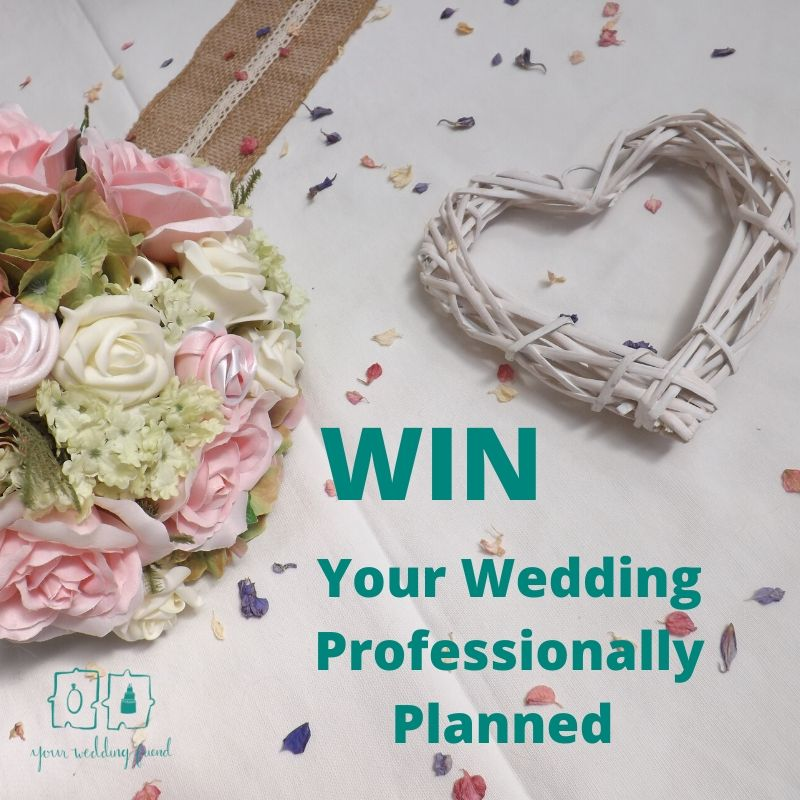 Picture is of a pink and cream bouquet with a white wicker heart and the words Win Your Wedding Professionally Planned